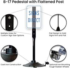 B-17 32 lb Sign post & Pedestal Base with flattened post.