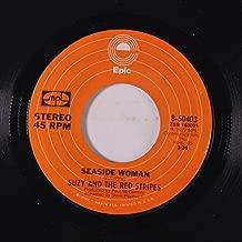 seaside woman / b-side to seaside 45 rpm single