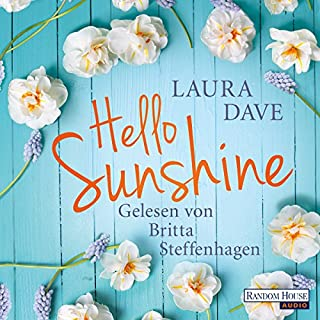 Hello Sunshine                   By:                                                                                                                                 Laura Dave                               Narrated by:                                                                                                                                 Britta Steffenhagen                      Length: 6 hrs and 17 mins     Not rated yet     Overall 0.0