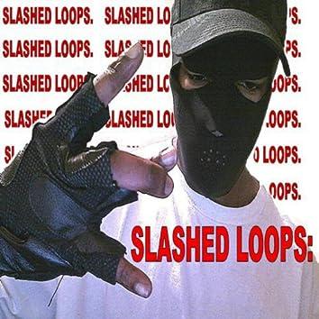 SLASHED LOOPS