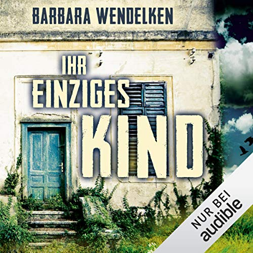 Ihr einziges Kind audiobook cover art