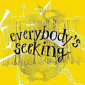 Everybody's Seeking
