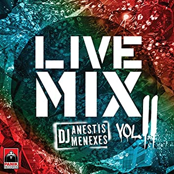 Live Mix By Anestis Menexes Vol. II