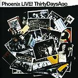 Songtexte von Phoenix - LIVE! ThirtyDaysAgo