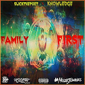 FamilyFirst (feat. Knowledge)