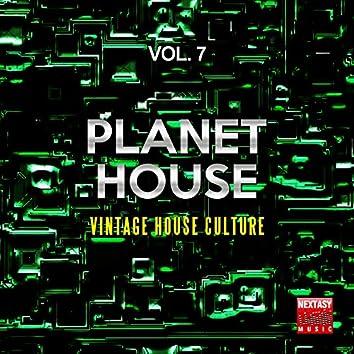 Planet House, Vol. 7 (Vintage House Culture)
