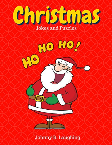 Download Christmas Jokes and Puzzles: Funny Christmas Jokes and Activities for Kids (Funny Jokes for Kids) (English Edition) B01NAAGHIK