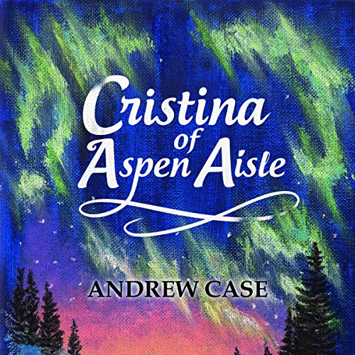 Cristina of Aspen Aisle audiobook cover art