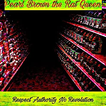 Respect Authority No Revolution