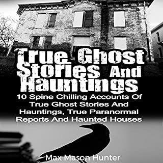 True Ghost Stories and Hauntings cover art