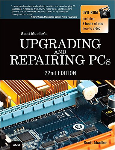Upgrading and Repairing PCs: Upgrading and Repairing_c22 (English Edition)