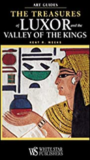 The Treasures of Luxor and the Valley of the Kings (Art Guides)