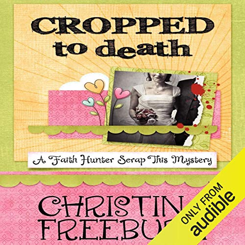 Cropped to Death audiobook cover art