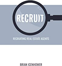 RECRUIT: Recruiting Real Estate Agents