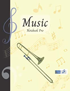 Music Notebook Pro With Instrument - Trombone | Advanced 10 Staves Interior With Educational Materials: Music Manuscript P...