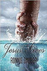 Jesus Saves Kindle Edition