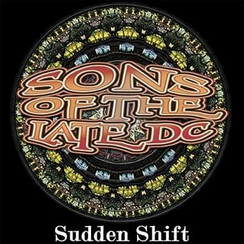 Sudden Shift