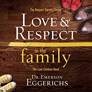 Love And Respect Audiobook By Dr Emerson Eggerichs Audiblecom