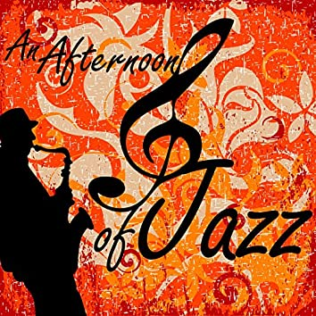 An Afternoon of Jazz