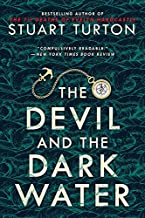 The Devil and the Dark Water (A Locked-Room Historical Mystery)