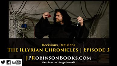 The Illyrian Chronicles: Decisions, Decisions