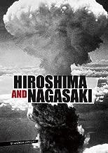 Hiroshima and Nagasaki (Eyewitness to World War II)