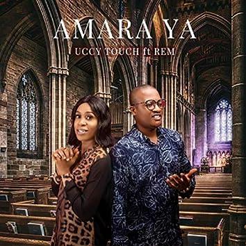 Amara Ya (feat. Rem)