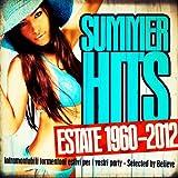 Summer Hits Estate 1960 - 2012 (Intramontabili Tormentoni...