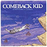 Symptoms + Cures von Comeback Kid