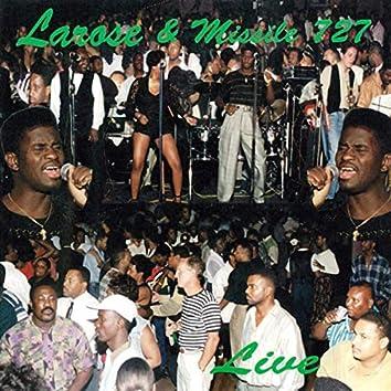 Larose & Missil 727 (Live)