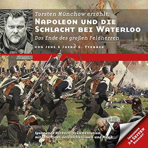 Napoleon und die Schlacht bei Waterloo: Das Ende des großen Feldherren (Zeitbrücke Wissen) Titelbild