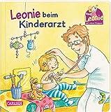 Leonie: Leonie beim Kinderarzt: Pappbilderbuch mit Klappen