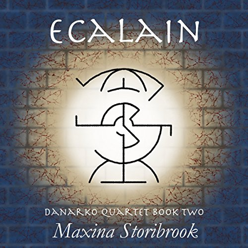 Ecalain     Book Two of the Danarko Quartet              De :                                                                                                                                 Maxina Storibrook                               Lu par :                                                                                                                                 Stephanie Bentley                      Durée : 11 h et 50 min     Pas de notations     Global 0,0