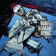 Being Human Being by ERIK TRUFFAZ & MURCOF