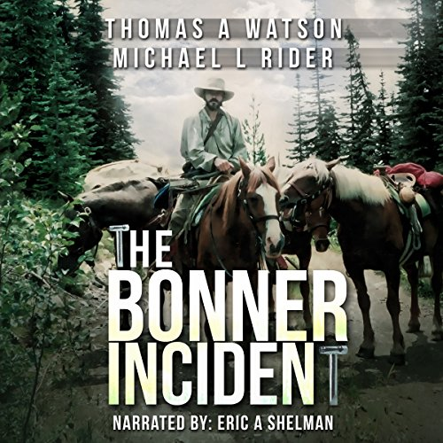 The Bonner Incident: Joshua's War audiobook cover art