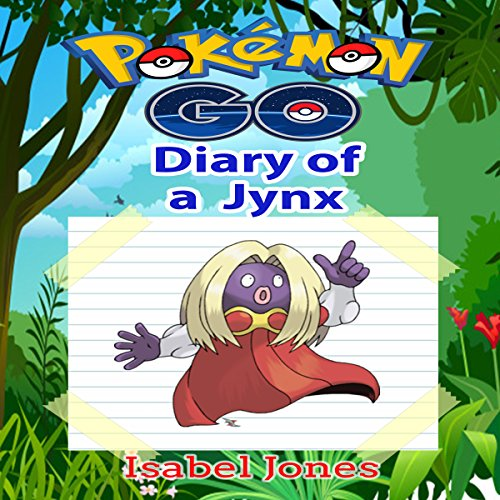 Pokemon Go: Diary of a Jynx audiobook cover art