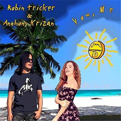 Robin Tricker & Anthony Krizan