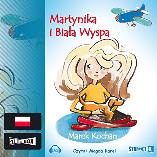 Martynika i Biala Wyspa audiobook cover art
