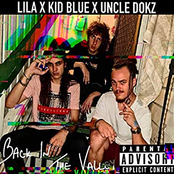 Back in the Valley (feat. The Kid BLUE & UncleDokz)