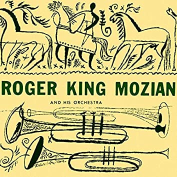Roger King Mozian and His Orchestra