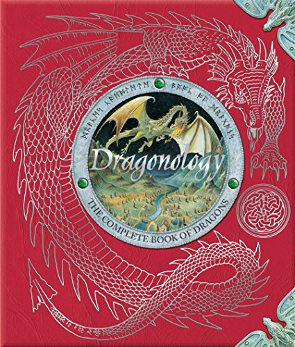 Dragonology: The Complete Book of Dragons (Ologies)