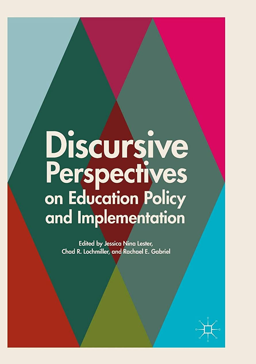内訳巨大なコーラスDiscursive Perspectives on Education Policy and Implementation