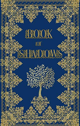 Book of Shadows: Wiccan Magickal Spellbook and Journal For Beginner Witches (English Edition)