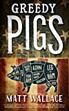 Image of Greedy Pigs: A Sin du Jour Affair (A Sin du Jour Affair, 5)