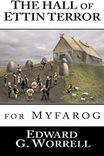 The Hall of Ettin Terror: for MYFAROG