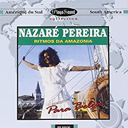 Ritmos Da Amazonia by Nazare Pereira