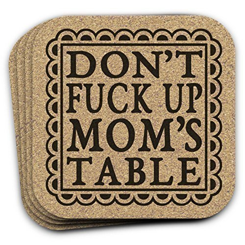 Don't Fuck Up Mom's Table 4pc Coaster Gift Set