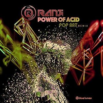 Power of Acid (Pop Art Remix)