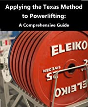 Applying the Texas Method to Powerlifting: A Comprehensive Guide