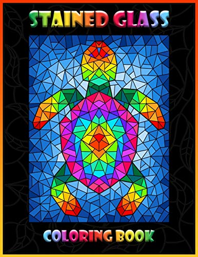 Stained Glass Coloring Book: Animal Designs | Coloring Book with Window Designs for Adults Relaxation